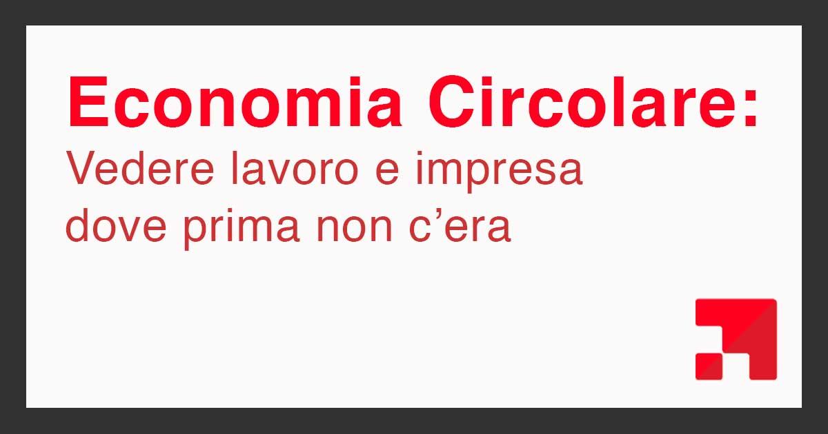 Invito al workshop: Economia Circolare